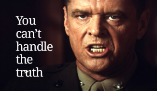 Jack Nicholson with the caption You Can't Handle the Truth
